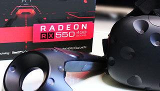ローエンドでもVRしたい  AMD編「Radeon RX 550」ベンチマーク、VRゲーム性能レビュー